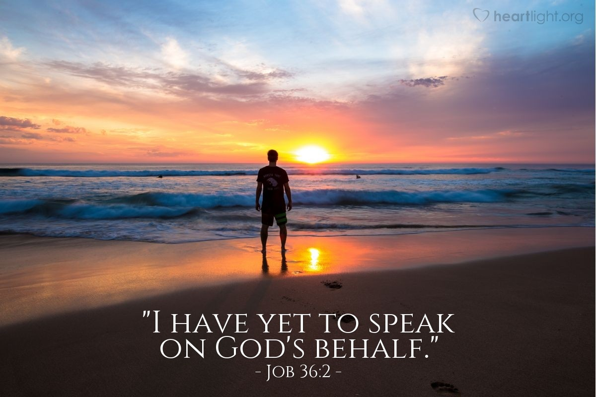 "Illustration of Job 36:2 — ""I have yet to speak on God's behalf."""