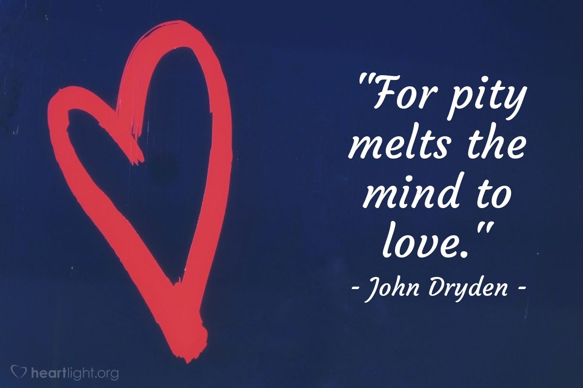 """Illustration of John Dryden — """"For pity melts the mind to love."""""""