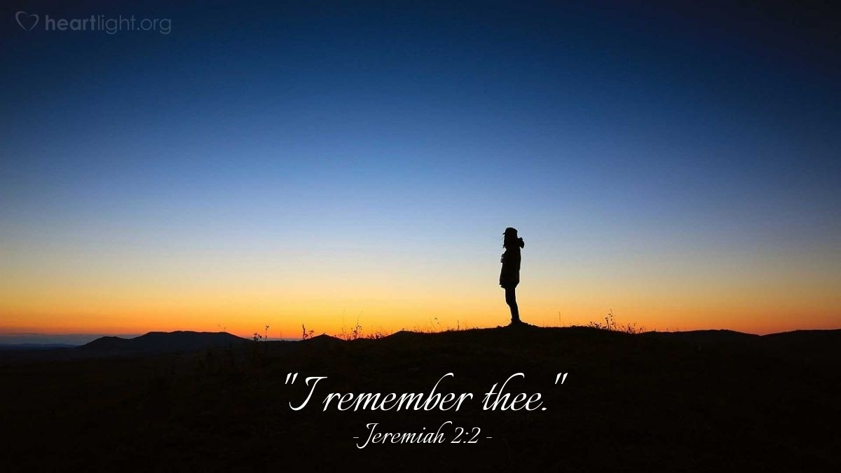 "Illustration of Jeremiah 2:2 — ""I remember thee."""