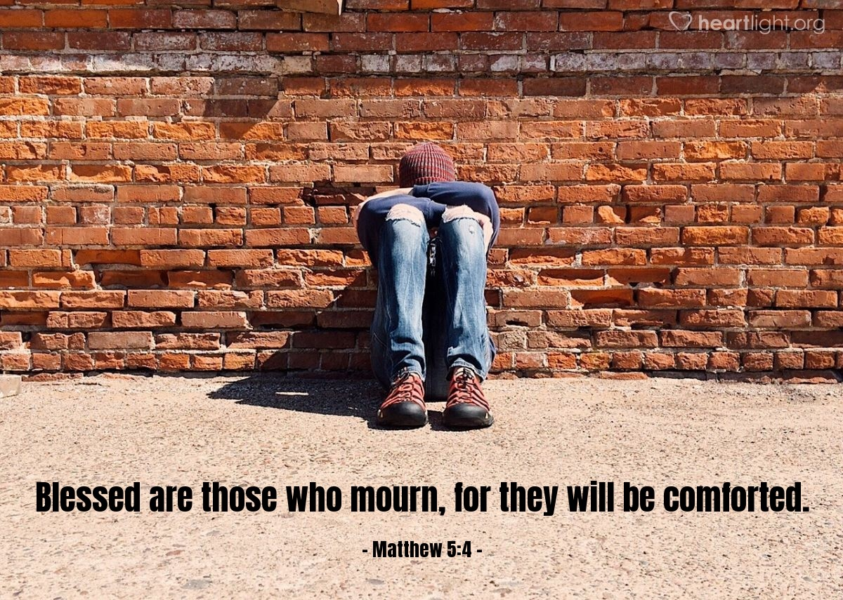 Illustration of Matthew 5:4 — Blessed are those who mourn, for they will be comforted.