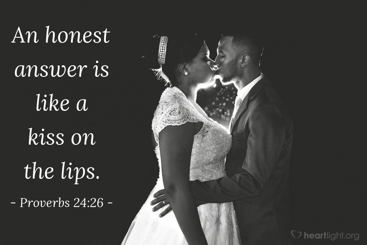 Illustration of Proverbs 24:26 — An honest answer is like a kiss on the lips.