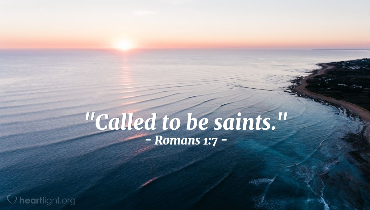 "Illustration of Romans 1:7 — ""Called to be saints."""