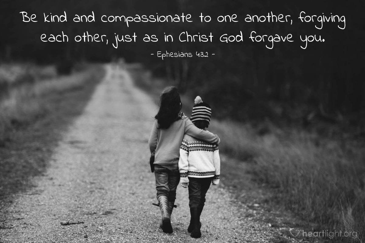 Illustration of Ephesians 4:32 — Be kind and compassionate to one another, forgiving each other, just as in Christ God forgave you.