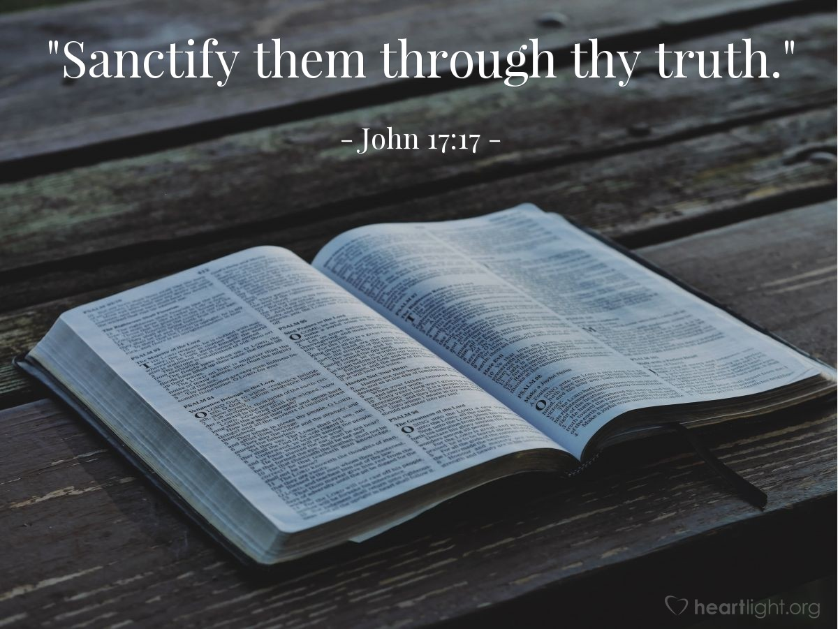 "Illustration of John 17:17 — ""Sanctify them through thy truth."""