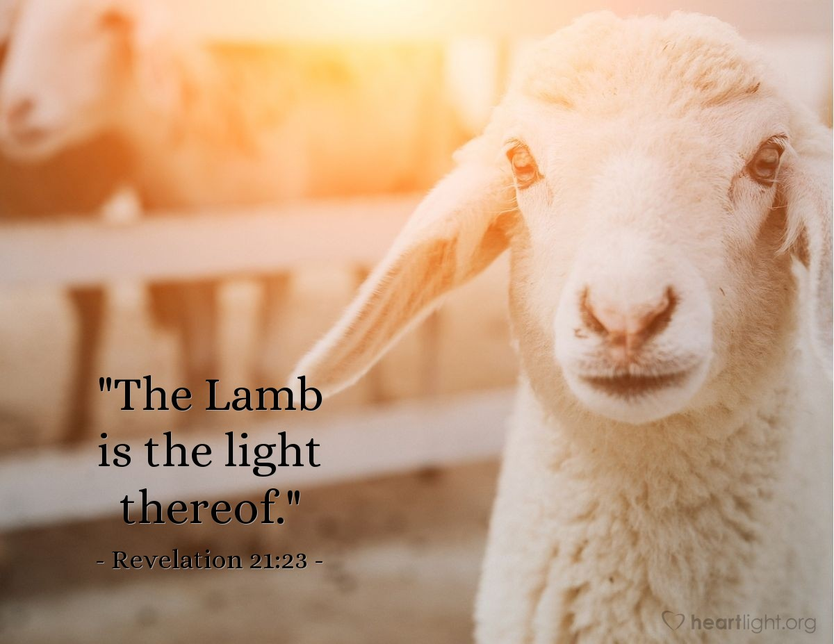"Illustration of Revelation 21:23 — ""The Lamb is the light thereof."""