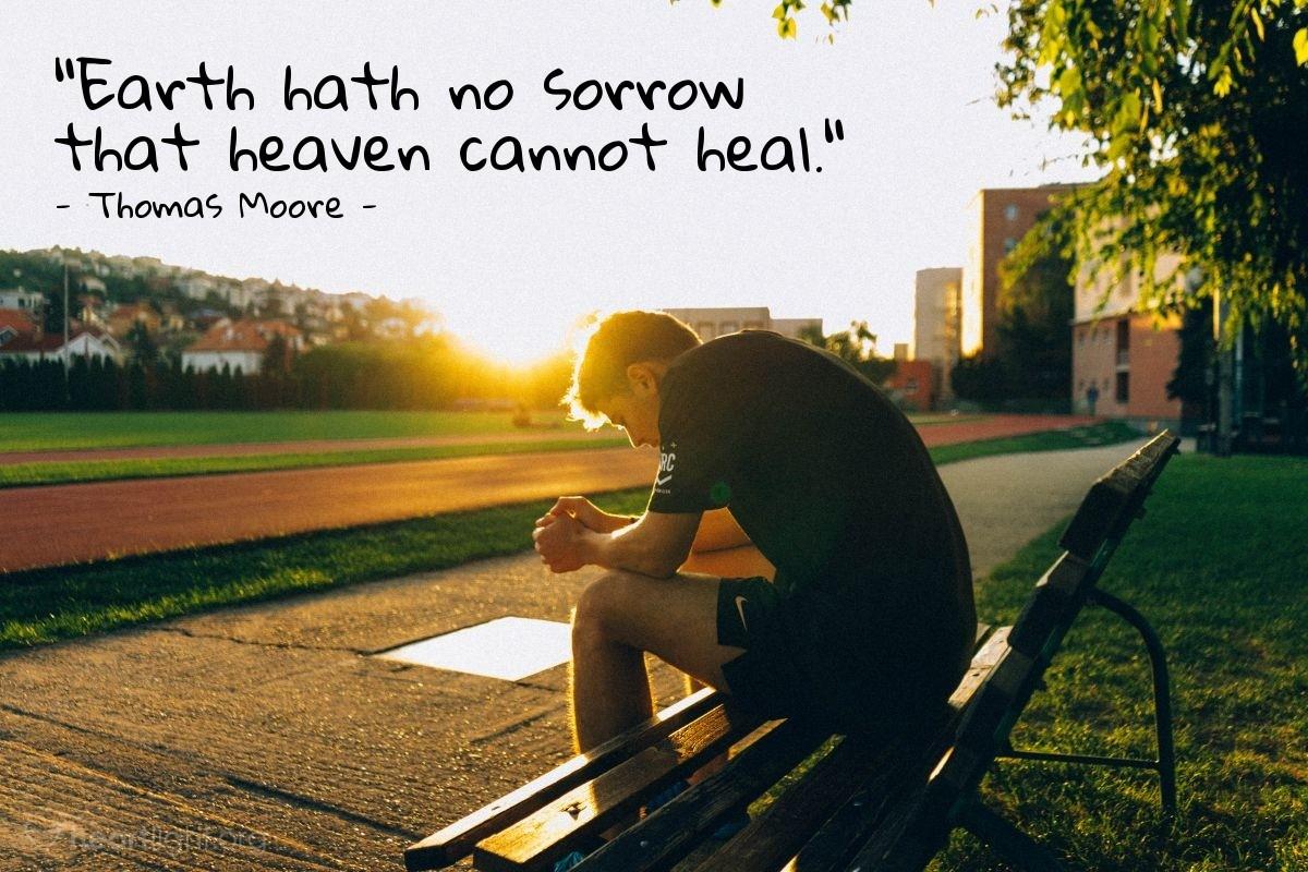 "Illustration of Thomas Moore — ""Earth hath no sorrow that heaven cannot heal."""