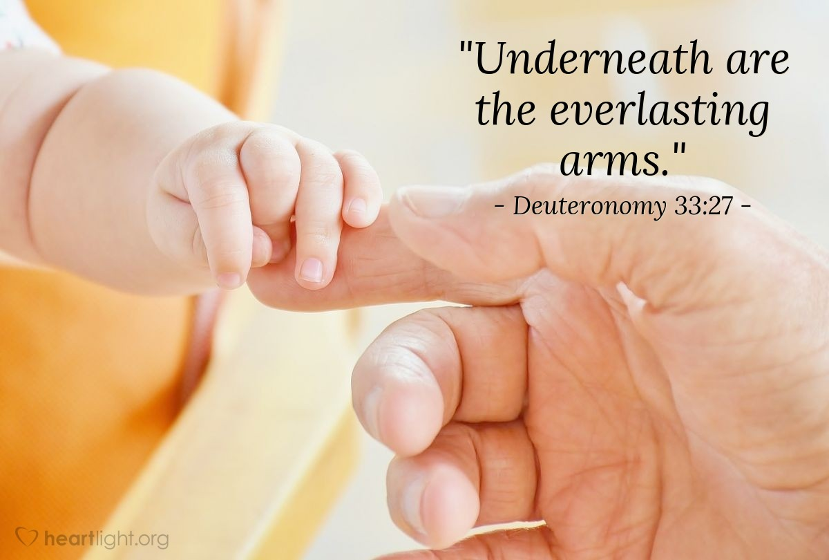 "Illustration of Deuteronomy 33:27 — ""Underneath are the everlasting arms."""