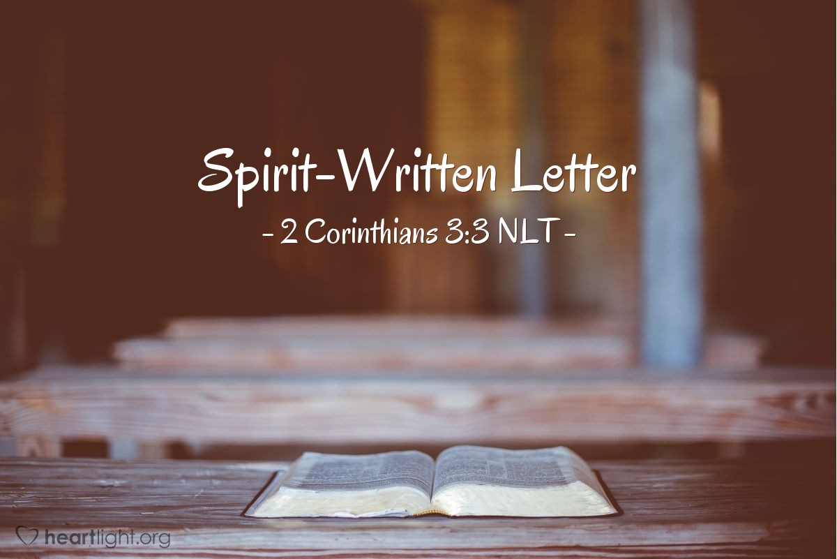 "Illustration of 2 Corinthians 3:3 NLT — ""letter"""