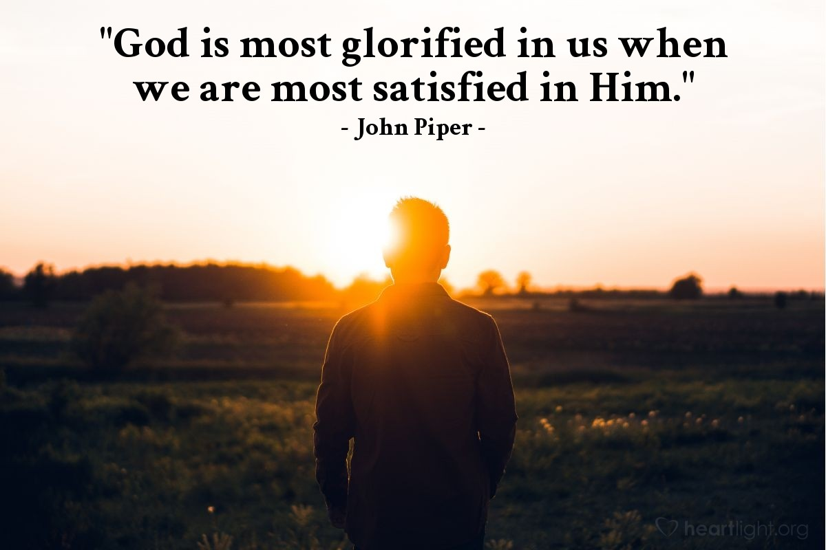 """Illustration of John Piper — """"God is most glorified in us when we are most satisfied in Him."""""""