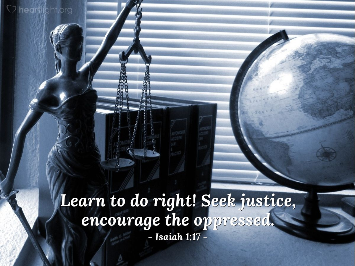 Illustration of Isaiah 1:17 on Justice