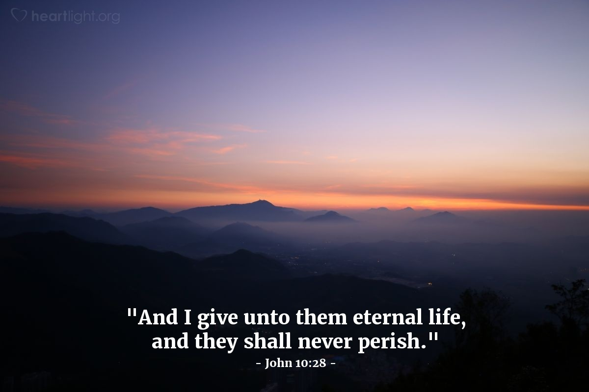 "Illustration of John 10:28 — ""And I give unto them eternal life, and they shall never perish."""