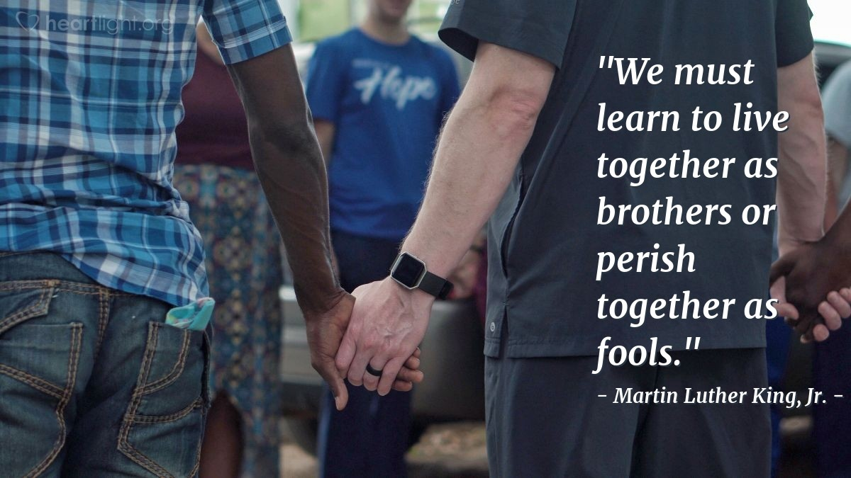 """Illustration of Martin Luther King, Jr. — """"We must learn to live together as brothers or perish together as fools."""""""