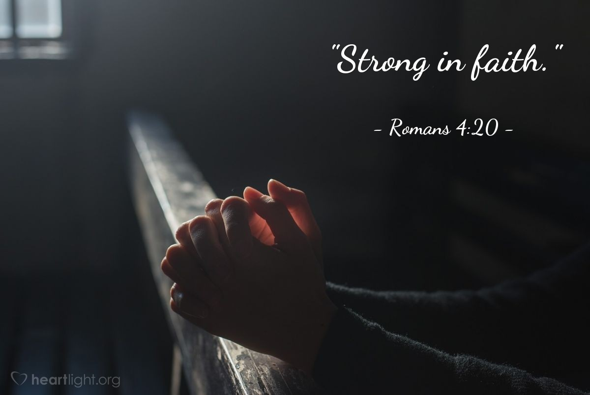 "Illustration of Romans 4:20 — ""Strong in faith."""