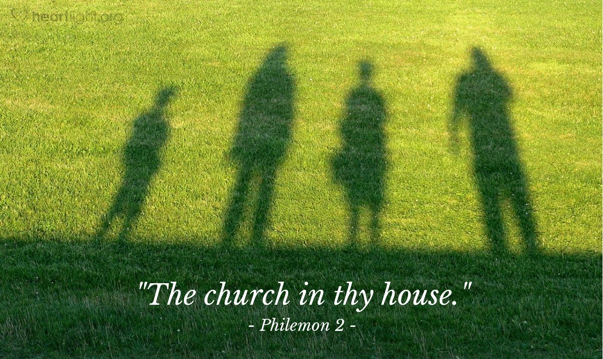 "Illustration of Philemon 2 — ""The church in thy house."""