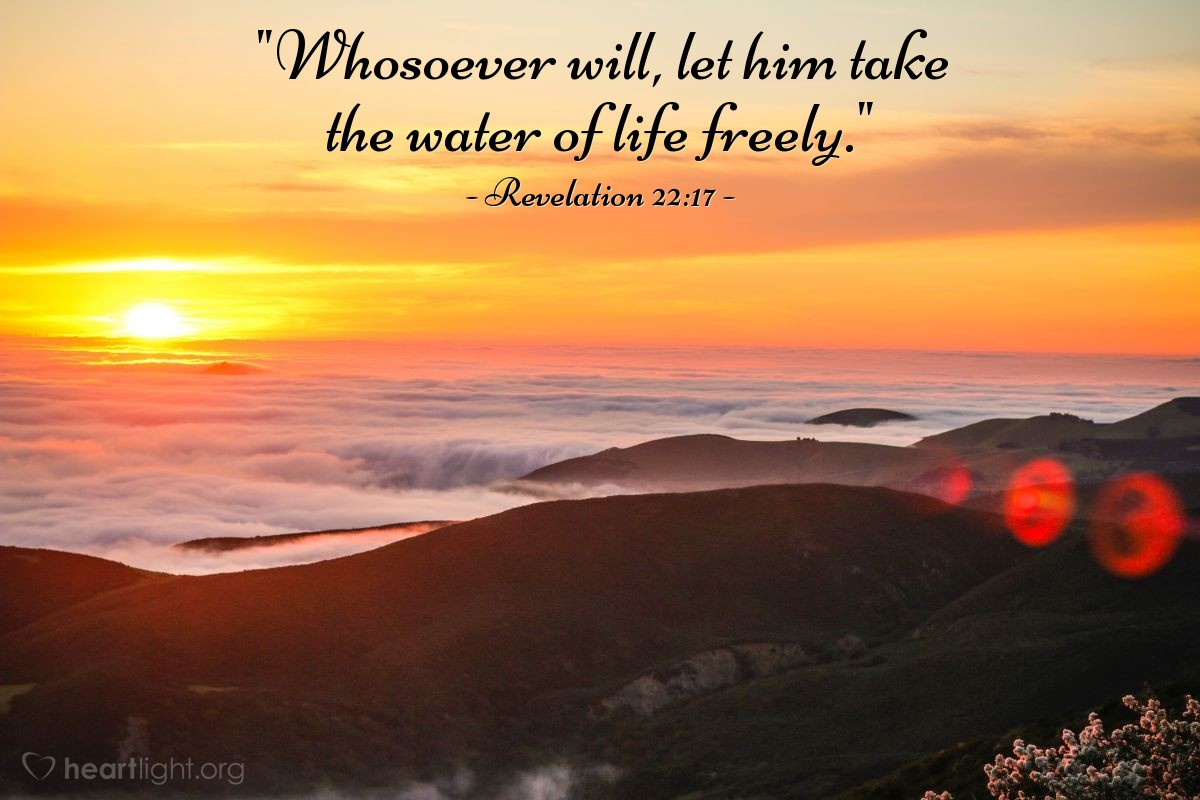 "Illustration of Revelation 22:17 — ""Whosoever will, let him take the water of life freely."""