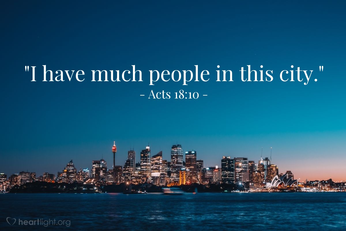 """Illustration of Acts 18:10 — """"I have much people in this city."""""""