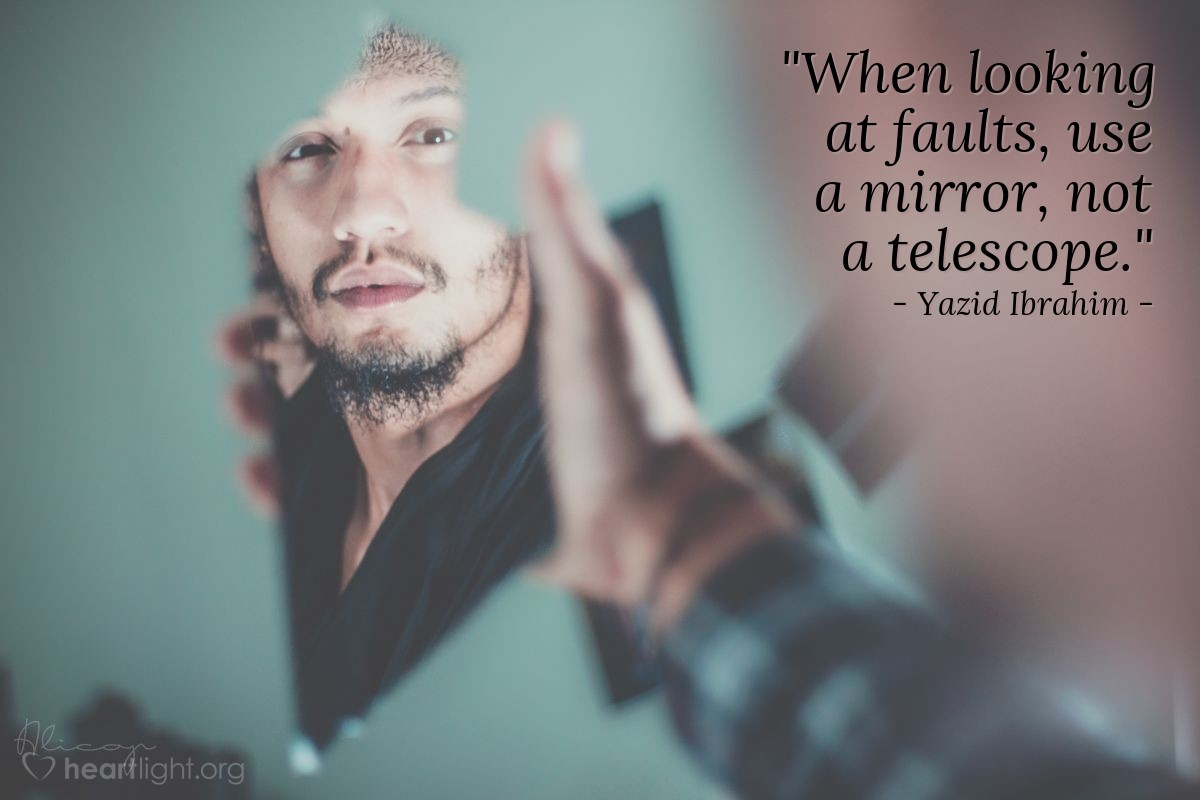 """Illustration of Yazid Ibrahim — """"When looking at faults, use a mirror, not a telescope."""""""