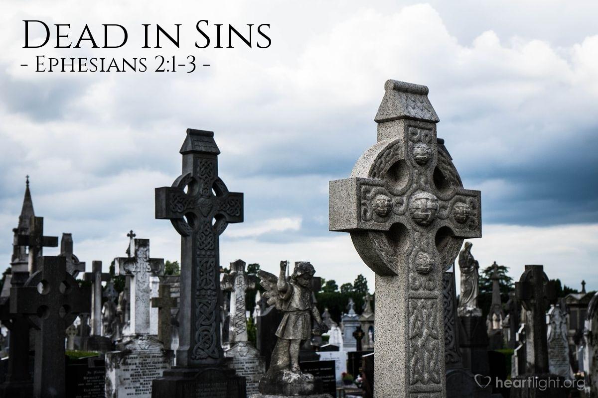 Dead in Sins — Ephesians 2:1-3