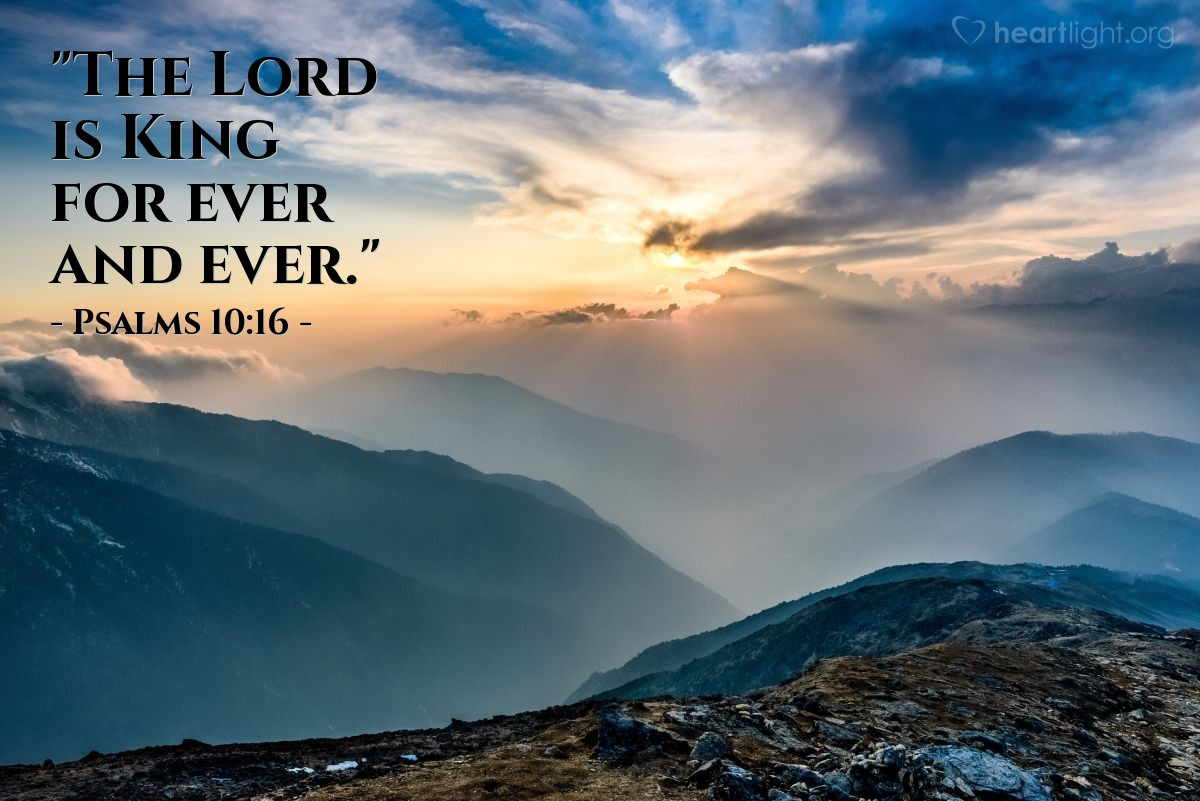 "Illustration of Psalms 10:16 — ""The Lord is King for ever and ever."""