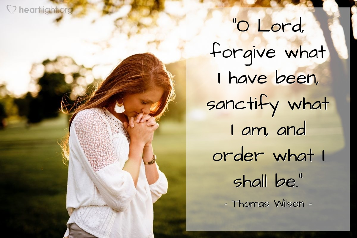 """Illustration of Thomas Wilson — """"O Lord, forgive what I have been, sanctify what I am, and order what I shall be."""""""