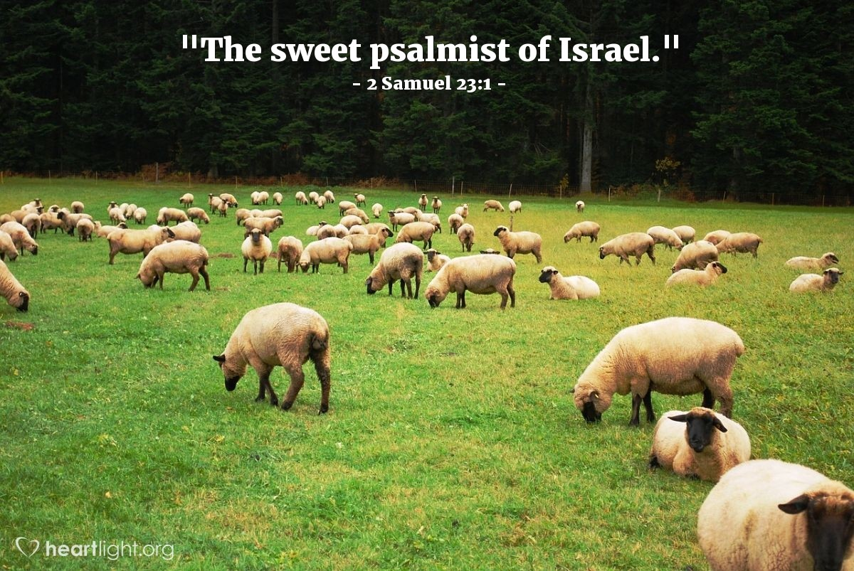 "Illustration of 2 Samuel 23:1 — ""The sweet psalmist of Israel."""
