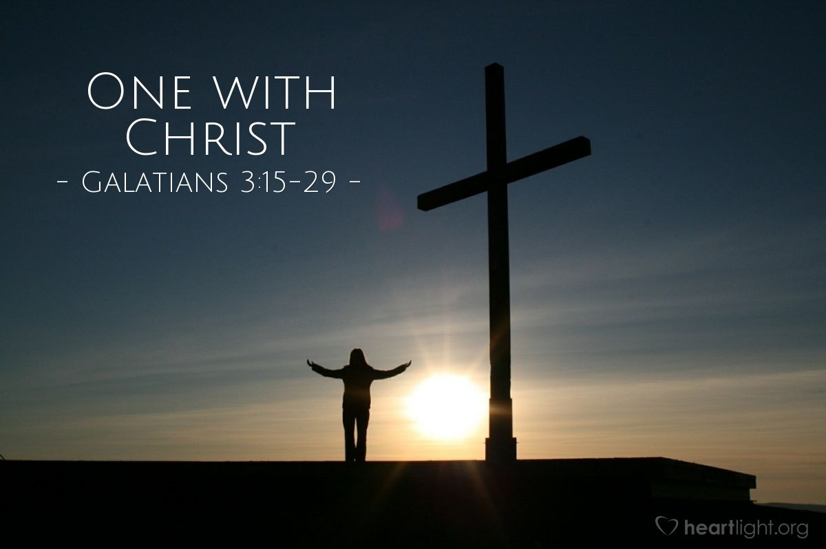 One with Christ — Galatians 3:15-29