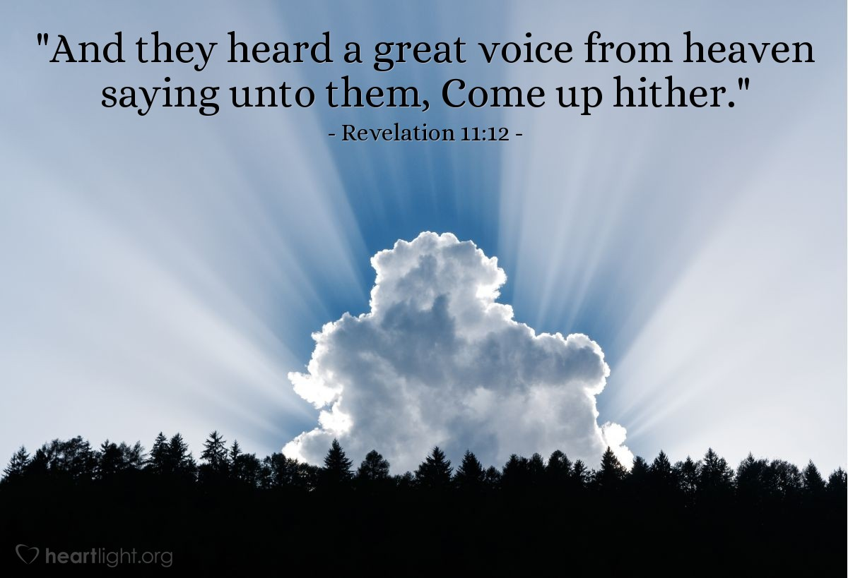 "Illustration of Revelation 11:12 — ""And they heard a great voice from heaven saying unto them, Come up hither."""