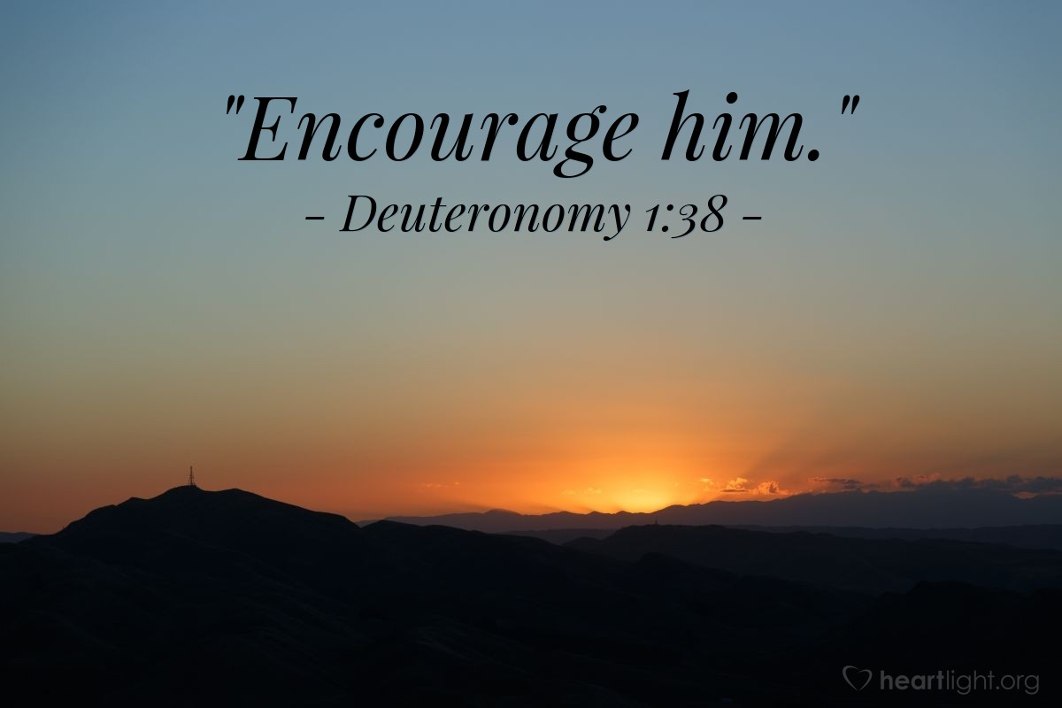 "Illustration of Deuteronomy 1:38 — ""Encourage him."""