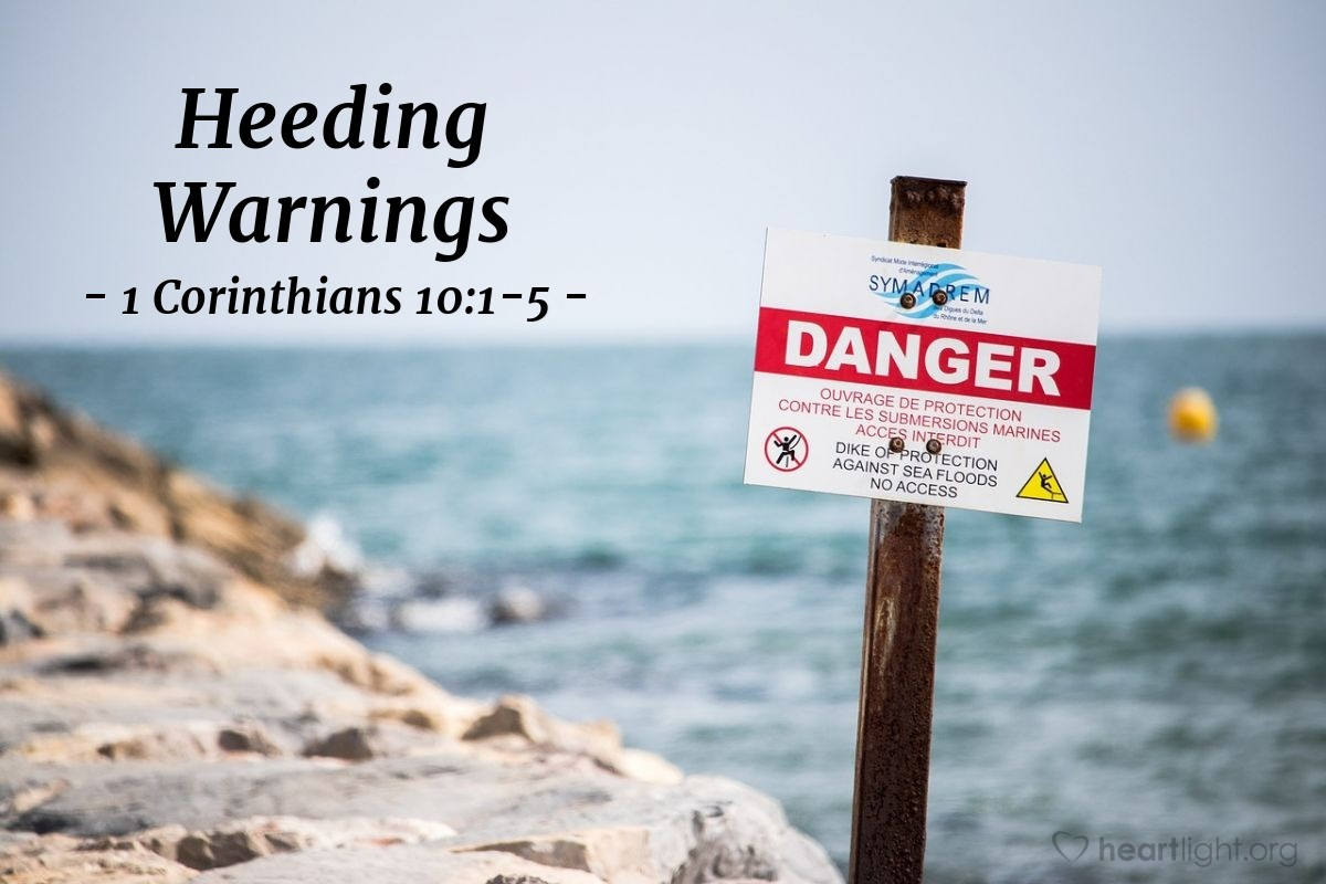 Heeding Warnings — 1 Corinthians 10:1-5