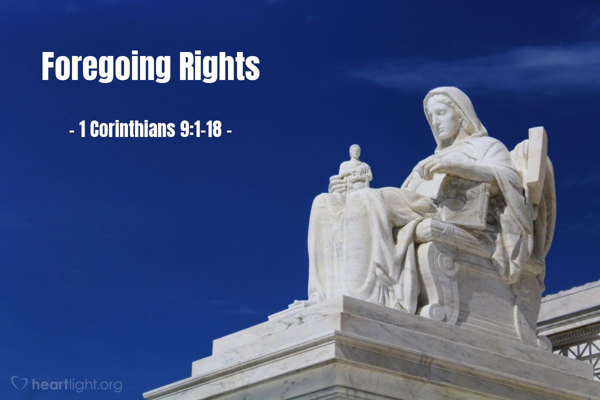Foregoing Rights — 1 Corinthians 9:1-18