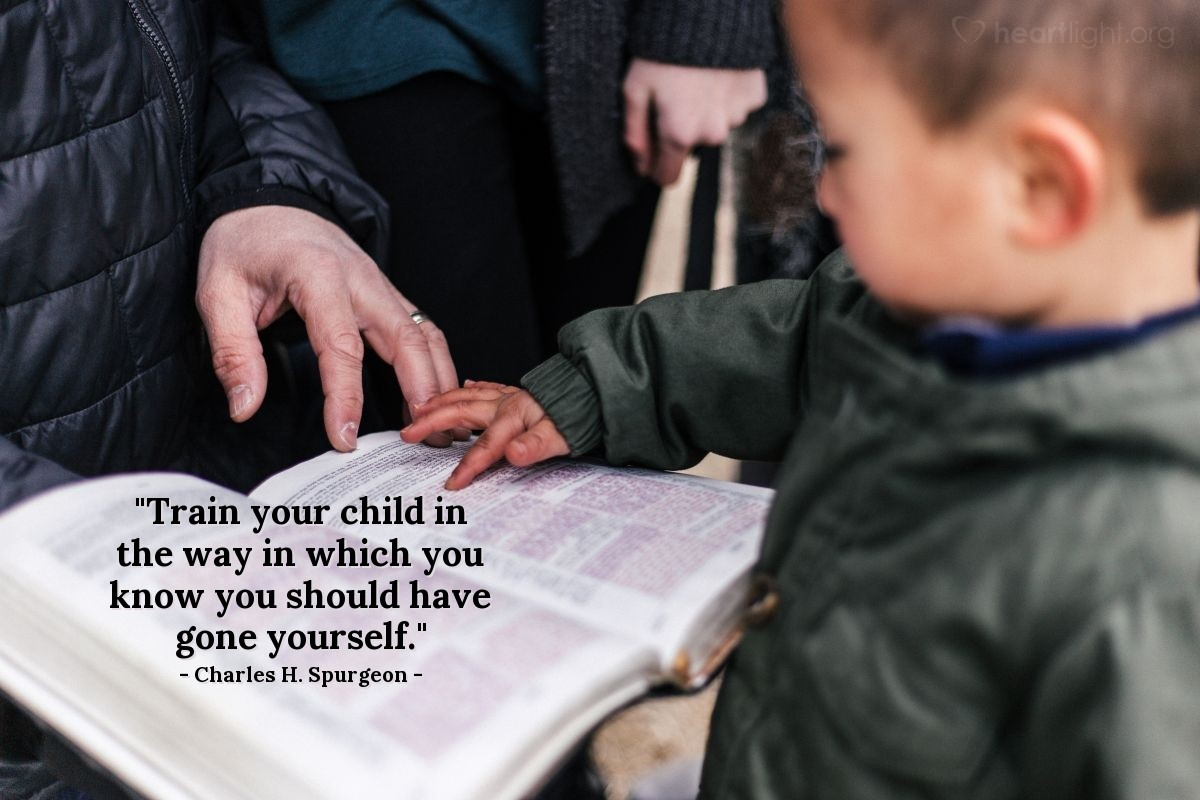 """Illustration of Charles H. Spurgeon — """"Train your child in the way in which you know you should have gone yourself."""""""