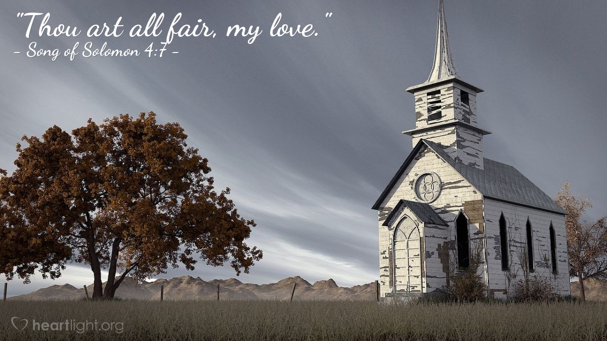 "Illustration of Song of Solomon 4:7 — ""Thou art all fair, my love."""