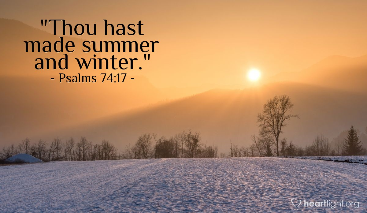 "Illustration of Psalms 74:17 — ""Thou hast made summer and winter."""