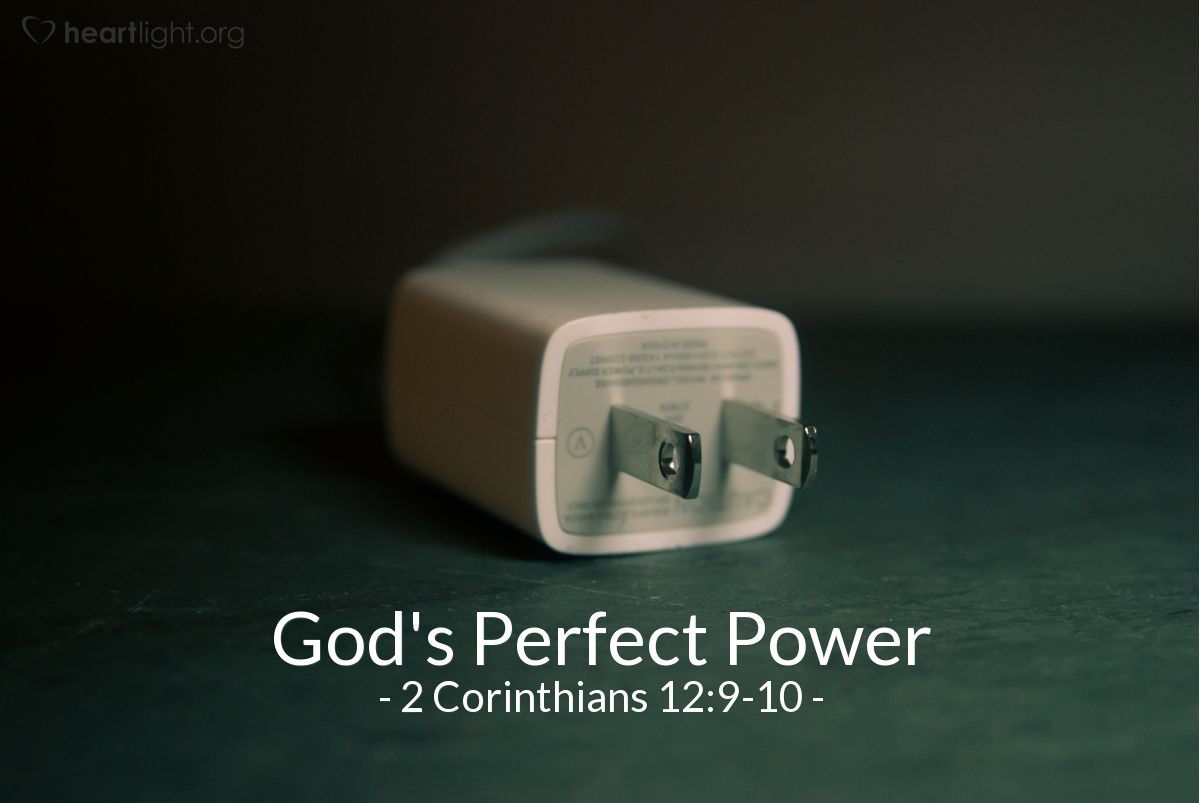 God's Perfect Power — 2 Corinthians 12:9-10