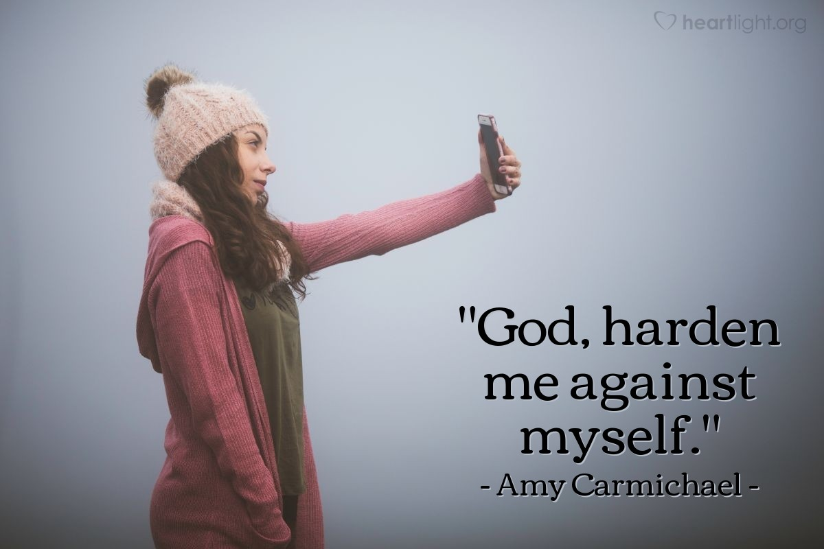 "Illustration of Amy Carmichael — ""God, harden me against myself."""