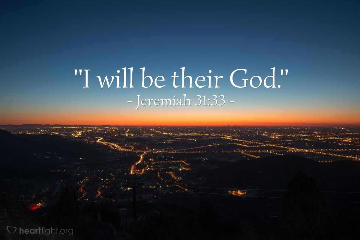 "Illustration of Jeremiah 31:33 — ""I will be their God."""