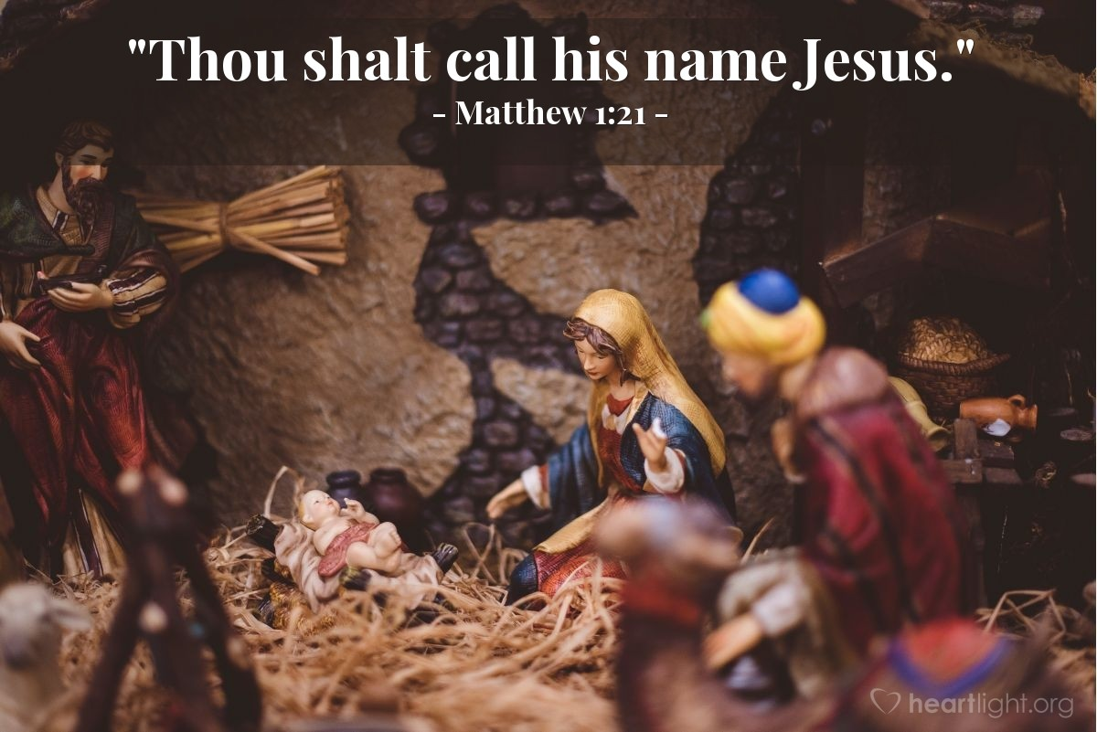 "Illustration of Matthew 1:21 — ""Thou shalt call his name Jesus."""