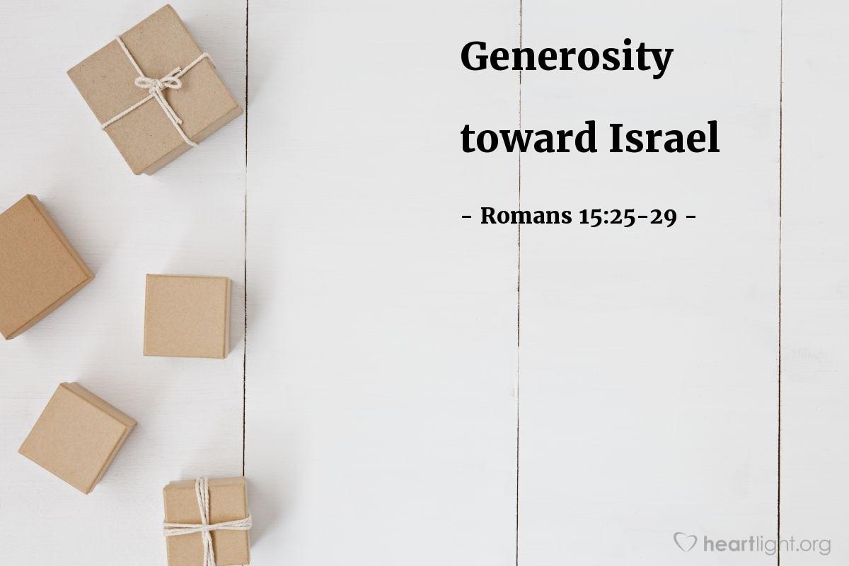 Generosity toward Israel — Romans 15:25-29