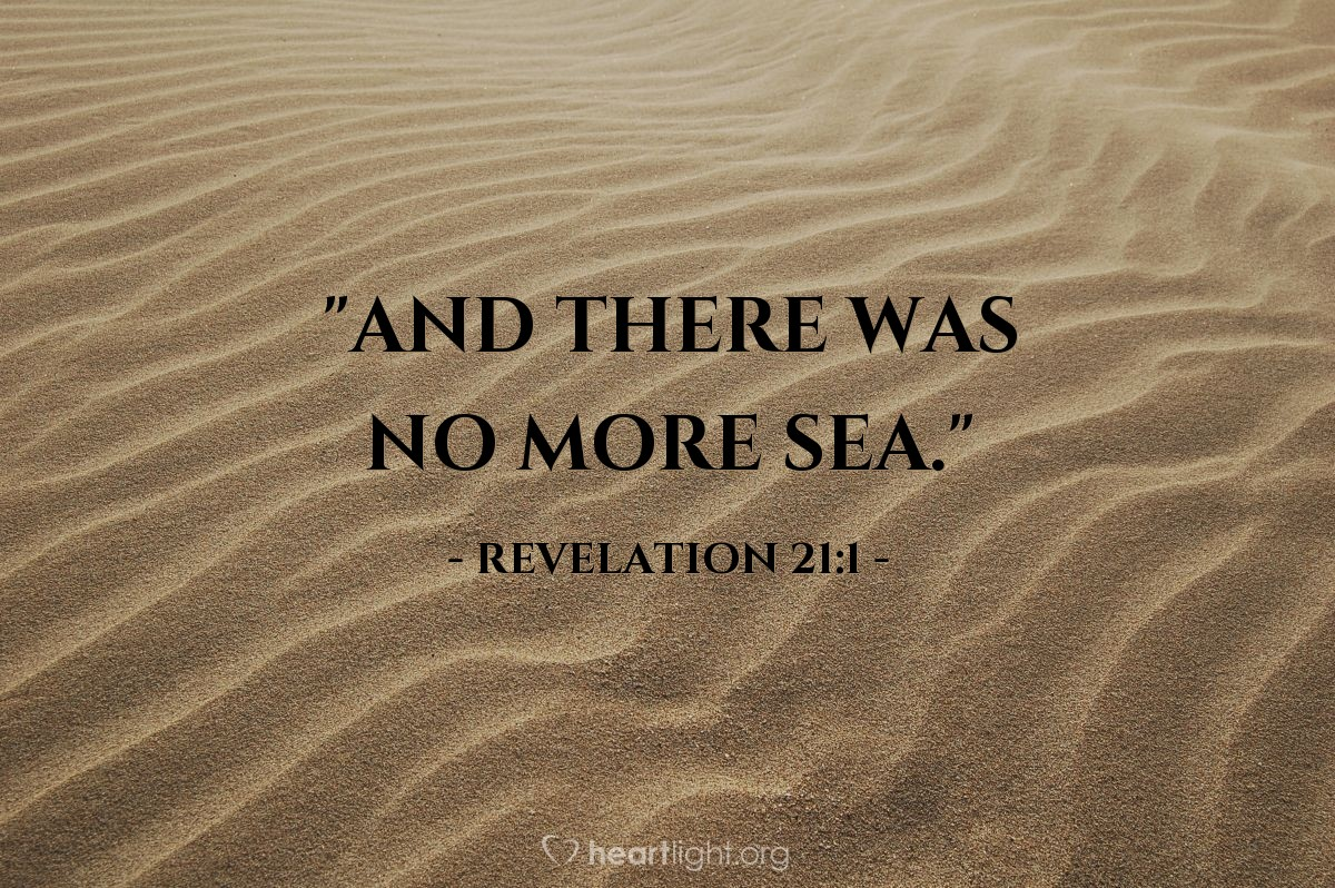 "Illustration of Revelation 21:1 — ""And there was no more sea."""