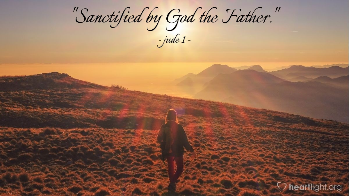 "Illustration of jude 1 — ""Sanctified by God the Father."""