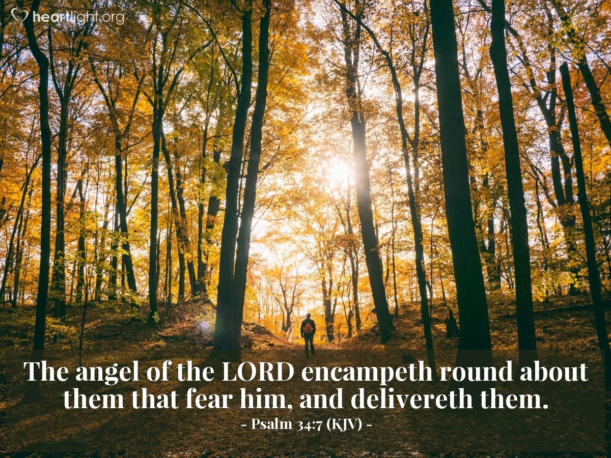 Illustration of Psalm 34:7 (KJV) — The angel of the LORD encampeth round about them that fear him, and delivereth them.