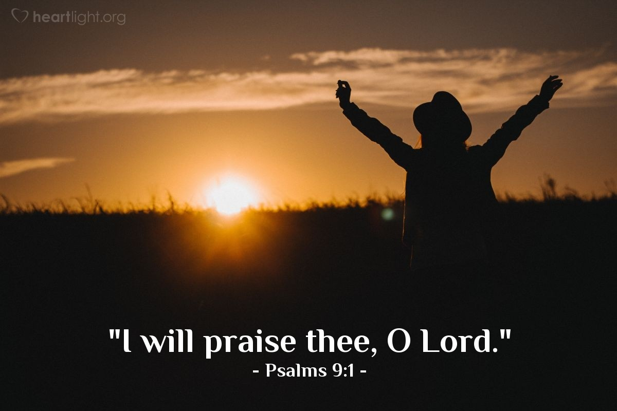 """Illustration of Psalms 9:1 — """"I will praise thee, O Lord."""""""