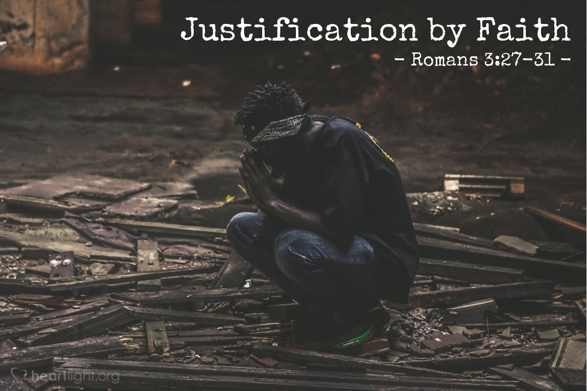 Justification by Faith — Romans 3:27-31