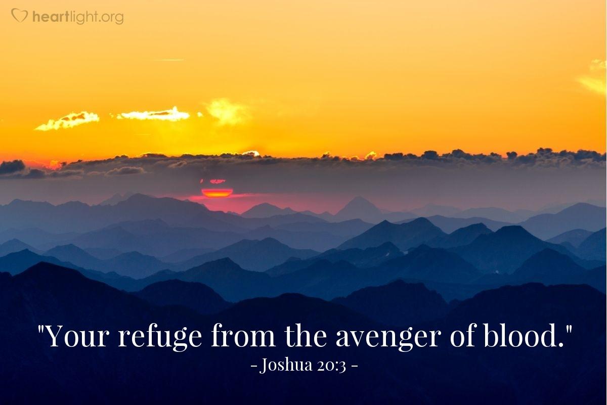 "Illustration of Joshua 20:3 — ""Your refuge from the avenger of blood."""