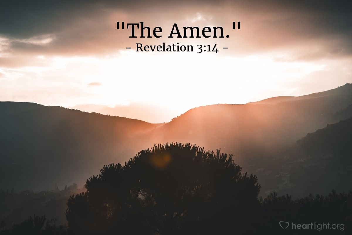 "Illustration of Revelation 3:14 — ""The Amen."""