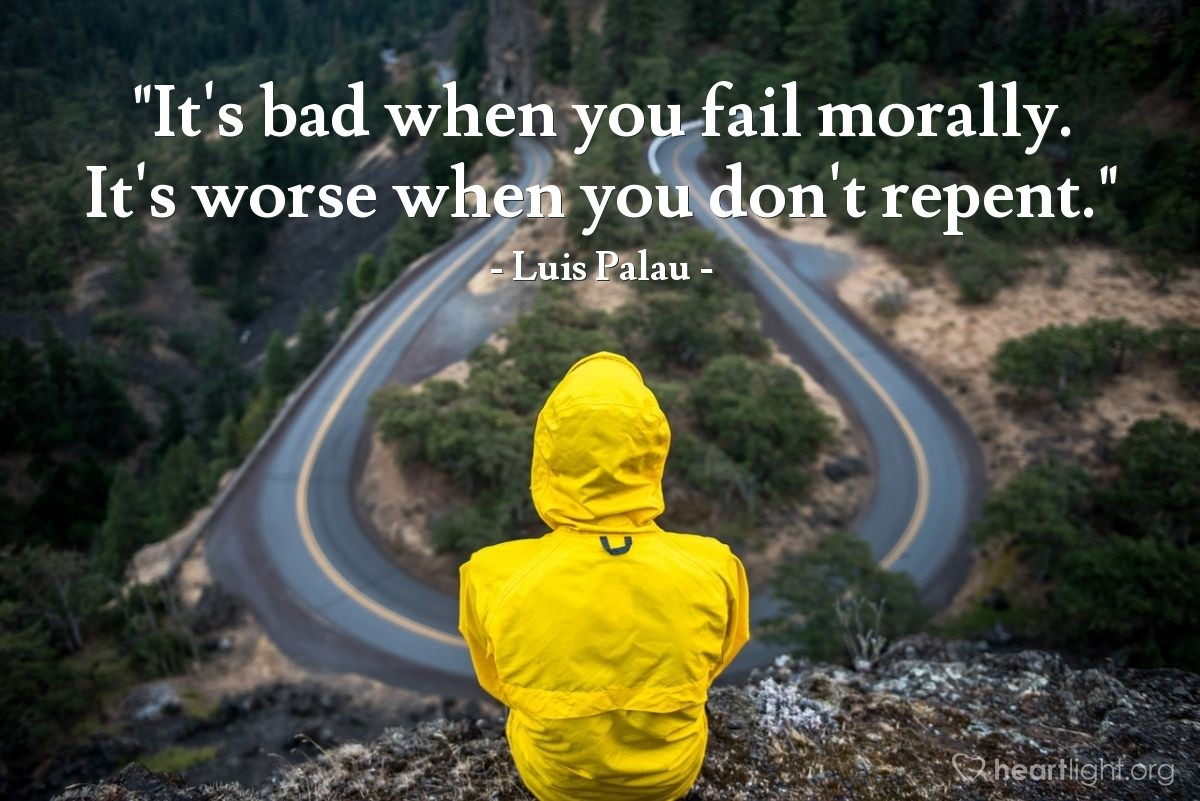 "Illustration of Luis Palau — ""It's bad when you fail morally. It's worse when you don't repent."""