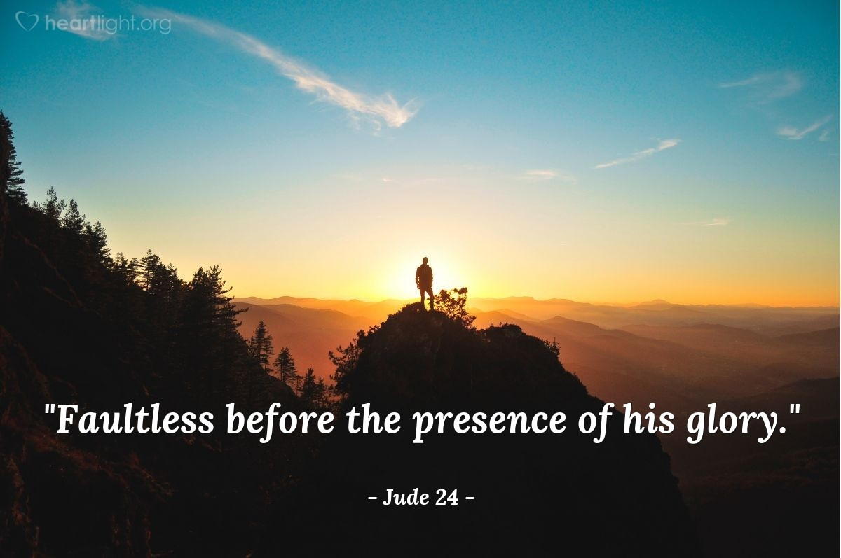 """Illustration of Jude 24 — """"Faultless before the presence of his glory."""""""