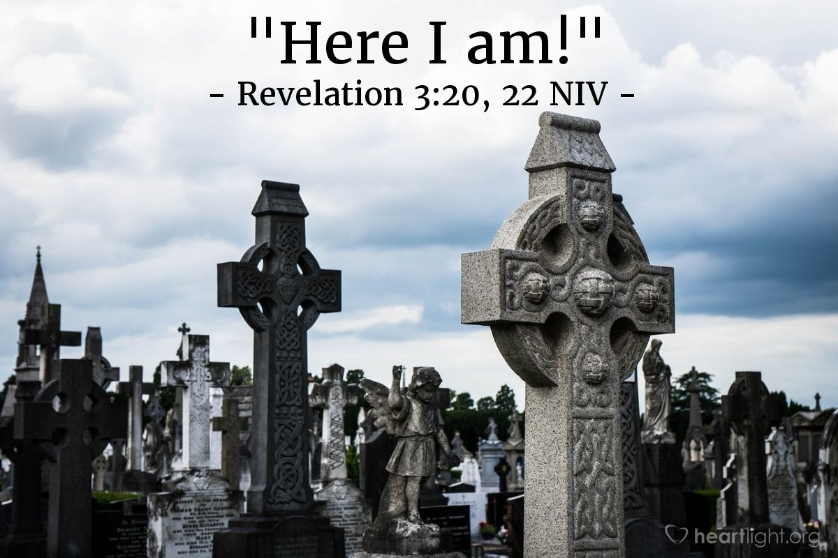 "Illustration of Revelation 3:20, 22 NIV — ""Here I am!"""
