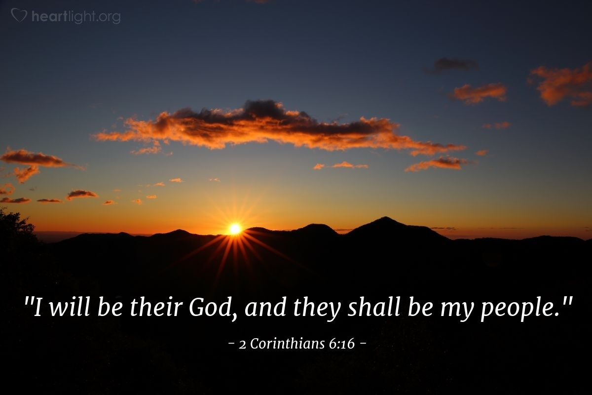 "Illustration of 2 Corinthians 6:16 — ""I will be their God, and they shall be my people."""