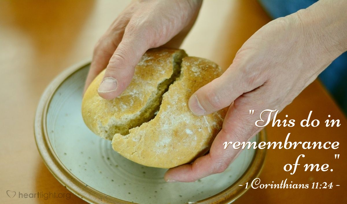 """Illustration of 1 Corinthians 11:24 — """"This do in remembrance of me."""""""